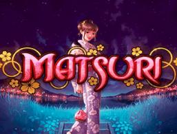 Play For Free: Matsuri Slot