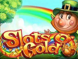 Play For Free: Slots O' Gold Slot