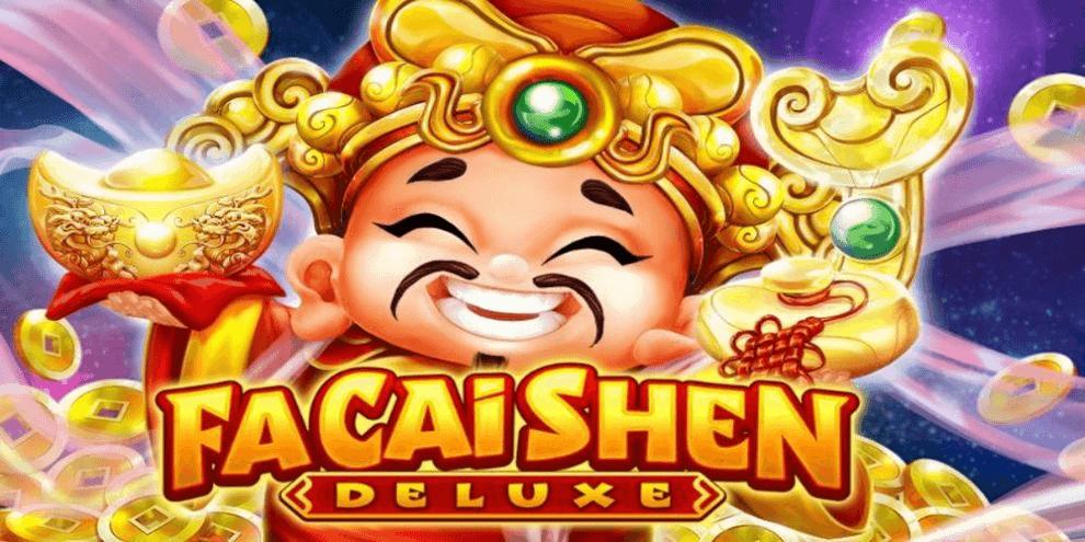Fa Cai Shen Deluxe Slot Game